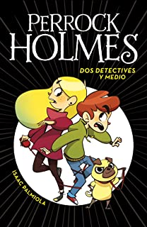 Dos detectives y medio / Two and a Half Detectives (Perrock Holmes) (Spanish