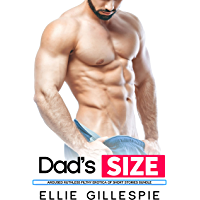 Dad's Size - Aroused Ruthless Filthy Erotica Of Short Stories Bundle
