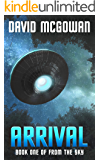 Arrival: Book One of From The Sky: an alien invasion series