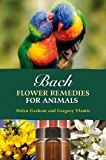 Bach Flower Remedies for Animals (English Edition)