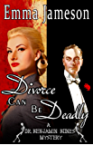 Divorce Can Be Deadly (Dr. Benjamin Bones Mysteries Book 2) (English Edition)