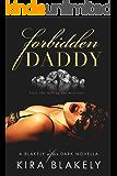 Forbidden Daddy: A Blakely After Dark Novella (The Forbidden Series Book 1)