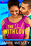 The Deal with Love (One on One Book 3)