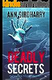 Deadly Secrets: a must read crime thriller (Detective David Grant Book 2)