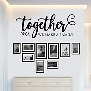 Together We Make A Family Wall Decal Quotes Sign Sayings Family Words Decor for Living Room Stickers Love Quote Art Decor Lettering Matte Black