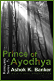 RAMAYANA SERIES#1: Prince of Ayodhya