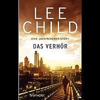 """Das Verhör: Eine Jack-Reacher Story aus """"Der Einzelgänger"""""""