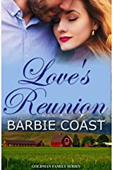 Love's Reunion: Garrett and Josie (Goldman Family Book 1) Kindle Edition