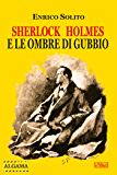 Sherlock Holmes e le ombre di Gubbio (I Gialli di Crimen)