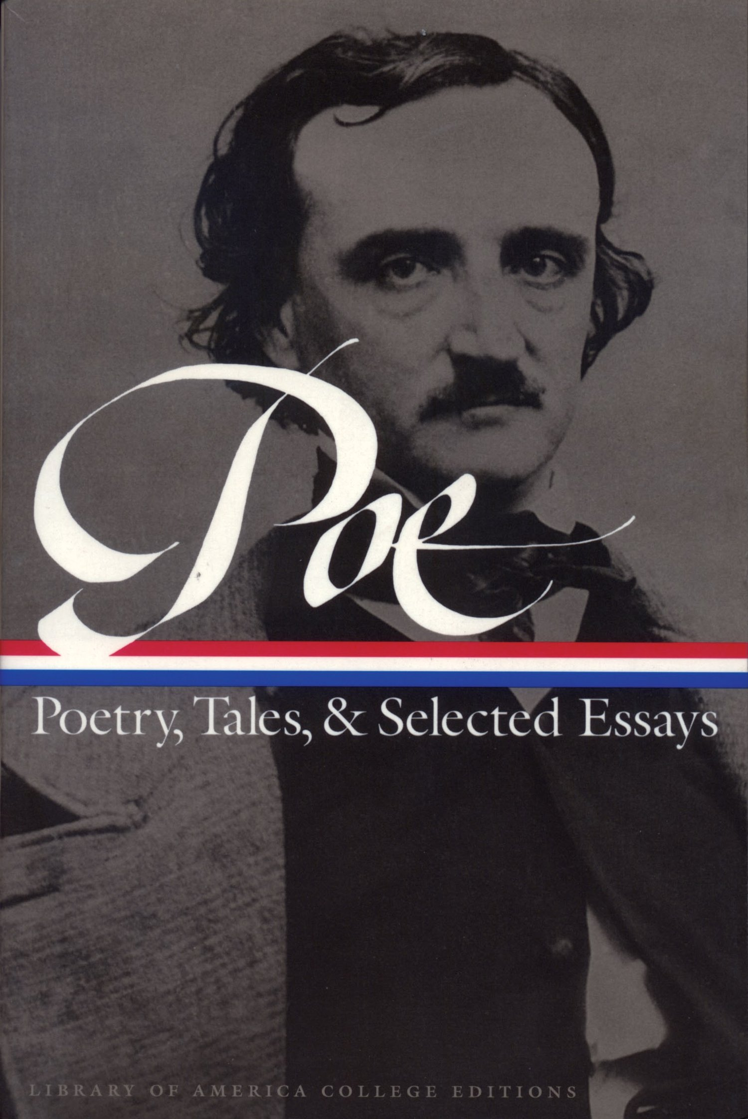 edgar allan poe poetry tales and selected essays library of  edgar allan poe poetry tales and selected essays library of america college editions edgar allan poe patrick f quinn g r thompson 9781883011383