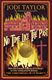 No Time Like The Past (Chronicles of St. Mary's)