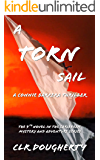 A Torn Sail - A Connie Barrera Thriller: The 9th Novel in the Caribbean Mystery and Adventure Series (Connie Barrera Thrillers)