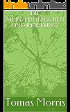 DIE STEINZEITMENSCHEN UND IHRE KUNST (German Edition)