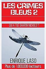 Les crimes bleus II (French Edition) Kindle Edition