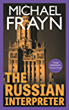 The Russian Interpreter (Valancourt 20th Century Classics)