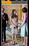 Catherine: A Royal Duchess
