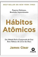 Hábitos Atômicos: um Método Fácil e Comprovado de Criar Bons Hábitos e se Livrar dos Maus Paperback