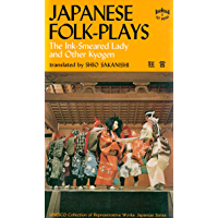 Japanese Folk Plays: The Ink Smeared Lady and Other Kyogen