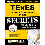 TExES School Counselor (152) Secrets Study Guide: TExES Test Review for the Texas Examinations of Educator Standards