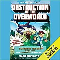 Destruction of the Overworld: Herobrine Reborn, Book 2