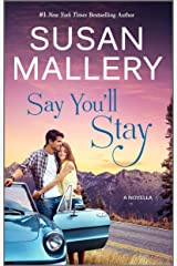 Say You'll Stay Kindle Edition