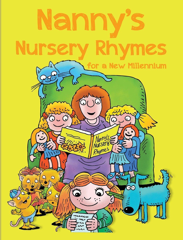 Download NANNY'S NURSERY RHYMES: For A New Millennium pdf epub