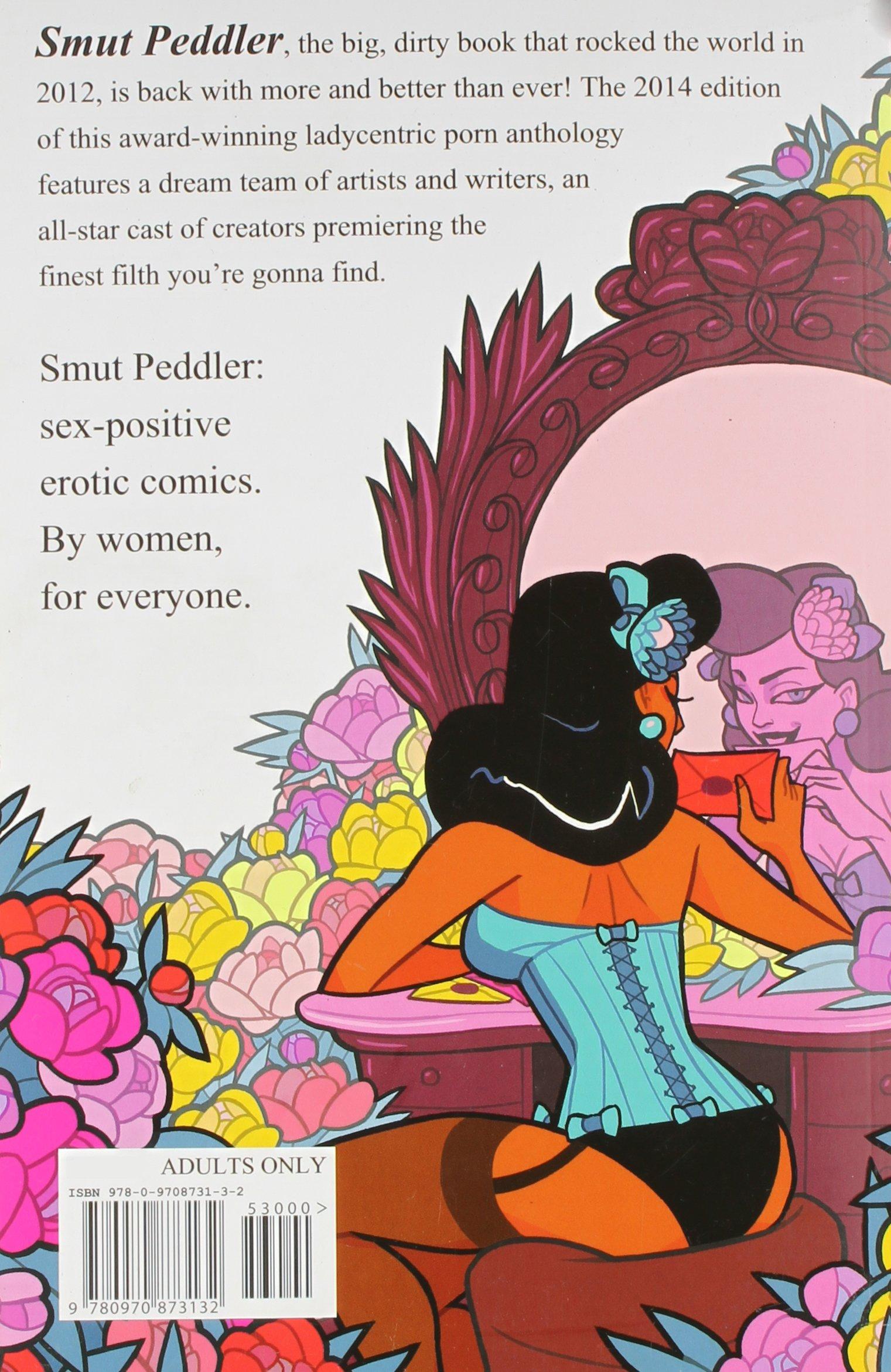 Smut Peddler 2014 Edition A Superior Pornucopia For Classy Dames And The Forward Thinking Gentleman C Spike Trotman Johanna Draper Carlson
