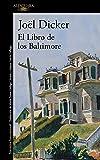 El libro de los Baltimore/The Book of the Baltimores