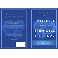 A Patient's Guide to Stem Cell Therapy