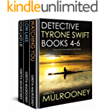 DETECTIVE TYRONE SWIFT BOOKS 4-6 three absolutely gripping crime thrillers