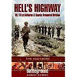 Hell's Highway: U.S. 101st Airborne & Guards Armoured Division (Battleground Market Garden)