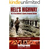 Hell's Highway: U.S. 101st Airborne & Guards Armoured Division (Battleground Market Garden)