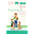 Busy Moms of Faith - Daily Devotionals {Book 2}: {Book 2} (Busy Moms of Faith Daily Devotionals)