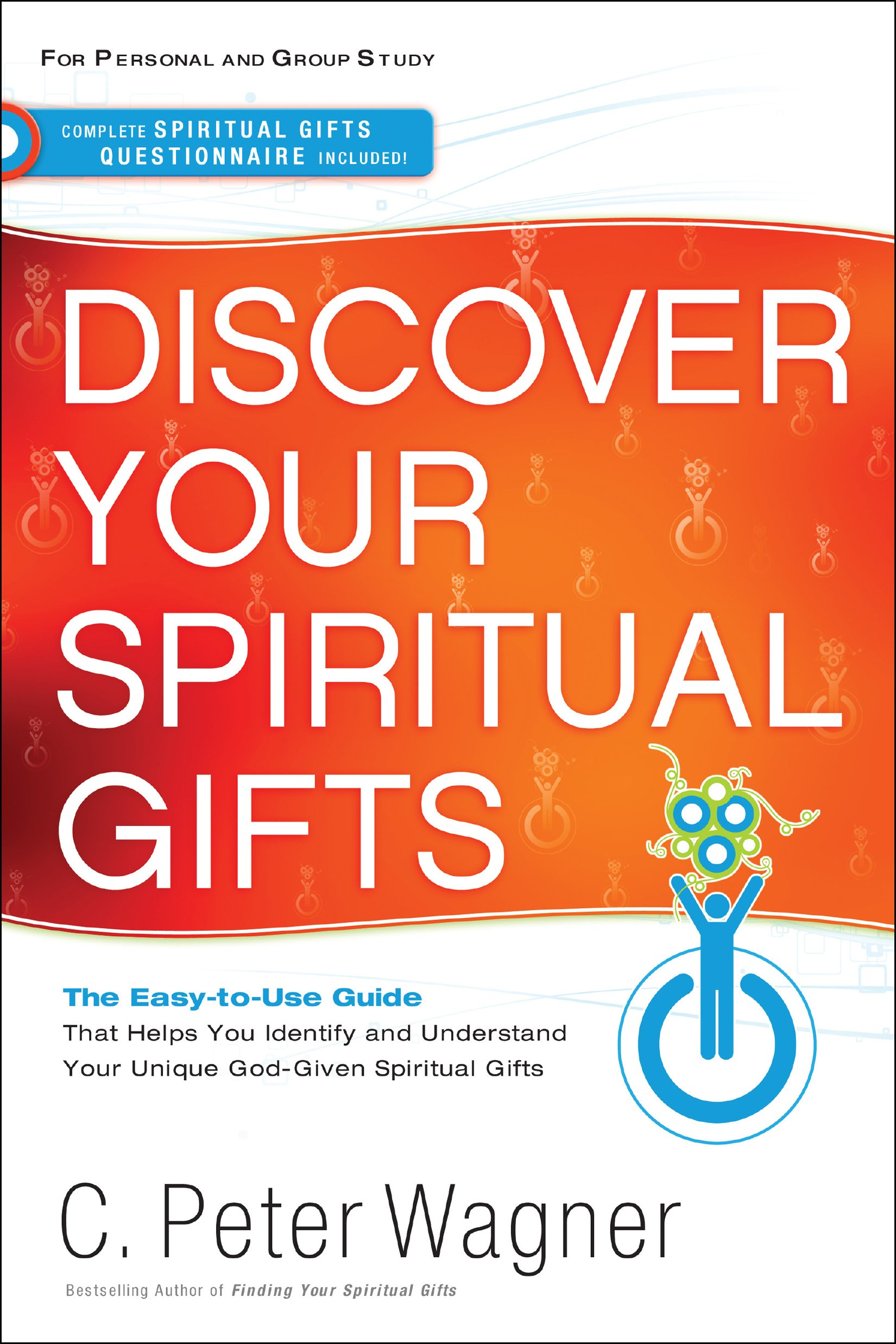 Discover Your Spiritual Gifts: C. Peter Wagner: 9780800797393: Amazon.com:  Books
