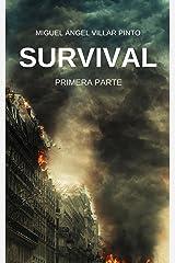 Survival: Primera Parte (Spanish Edition) Kindle Edition