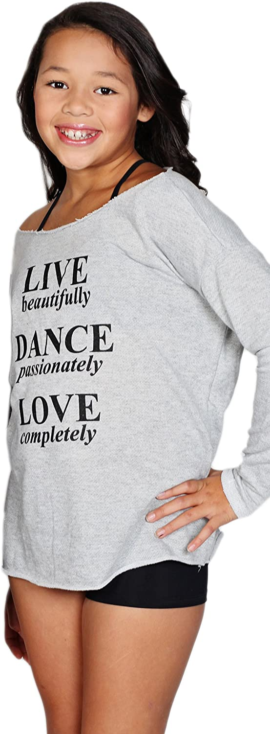 French Terry Live Dance Love Sweat Shirt in Girls and Womens