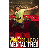Wonderful days - Mental Theo