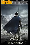 The Mortal Mage (The Mortal Mage Book 3)