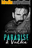 Paradise & Vodka: A Fake Relationship Romance (Saddles & Racks Book 6)
