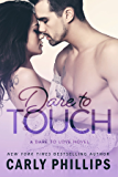 Dare to Touch (Dare to Love Book 3) (English Edition)