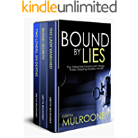 BOUND BY LIES The Detective Tyrone Swift Trilogy: Three Gripping Mystery Novels
