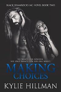 Making Choices (Black Shamrocks MC Book 2)