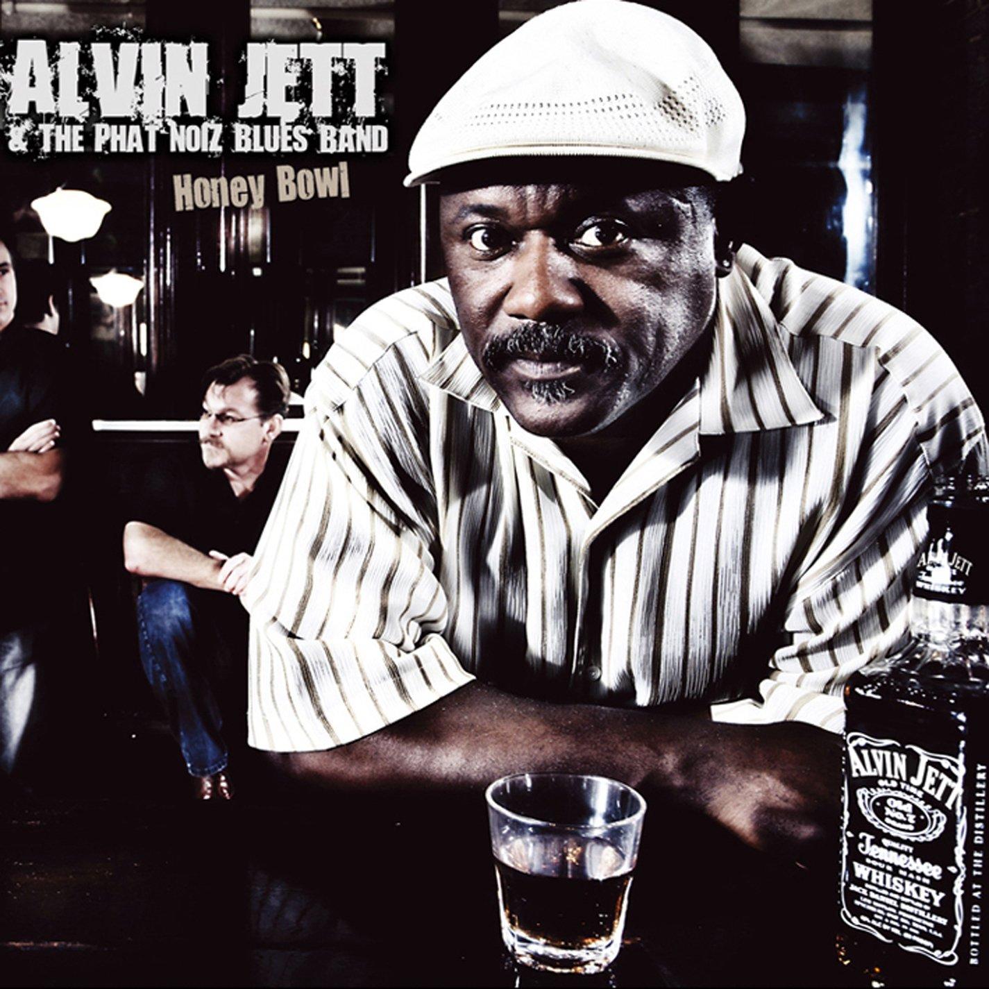 CD : Alvin Jett & the Phat noiZ Blues Band - Honey Bowl (Digipack Packaging)