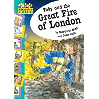 Toby and The Great Fire Of London (Hopscotch: Histories)