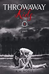 Throwaway Kids Part 1 Kindle Edition