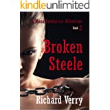 Broken Steele (Mona Bendarova Adventures Book 2)