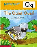 AlphaTales: Q: The Quiet Quail (Alpha Tales)