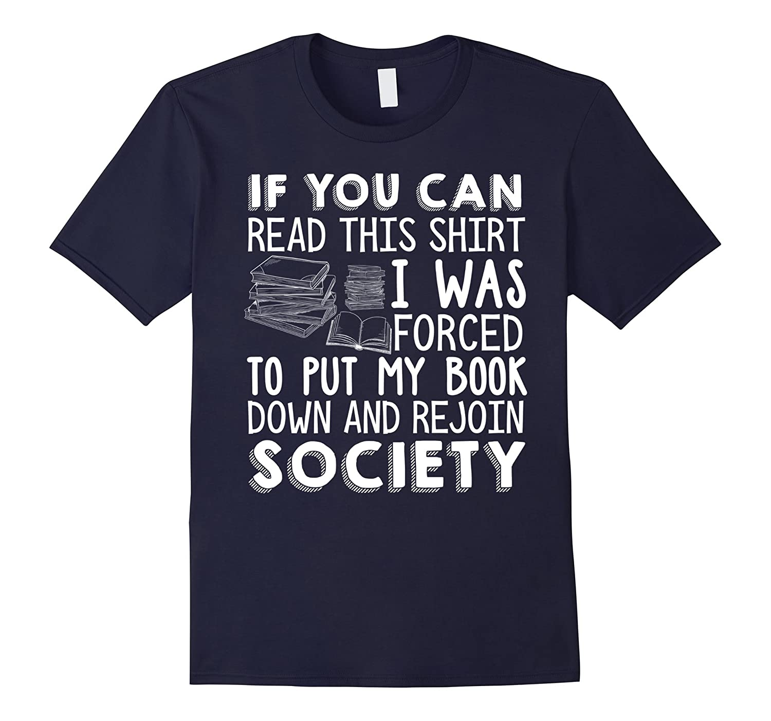 If You Can Read This Book Lovers Novel Reading Funny T shirt-BN