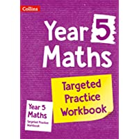 Year 5 Maths Targeted Practice Workbook: Ideal for Use at Home