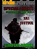 SAS JUSTICE: SPECIAL FORCES VENGEANCE 1